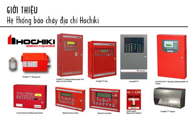 Hệ báo cháy địa chỉ Hochiki